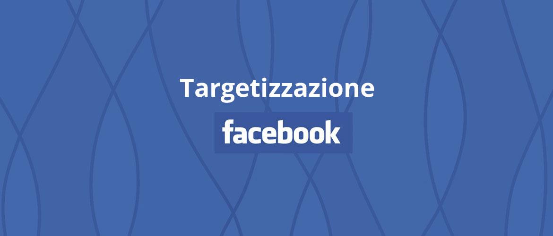 targetizzazione facebook