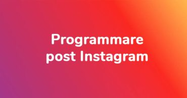 Programmare post instagram